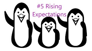 #5 Rising Expectations
