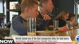 Detroit honored for dining by National Geographic - Video