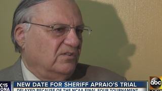 Sheriff Joe Arpaio's trial re-scheduled because of basketball tournament - Video