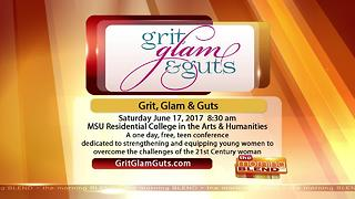 Grit, Glam & Guts- 6/16/17 - Video
