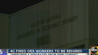 40 fired Department of Economic Security workers to be rehired - Video