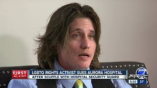 LGBTQIA rights activist sues Aurora hospital - Video