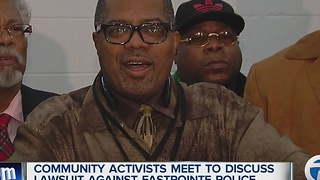 Activists talk about Eastpointe Police lawsuit - Video