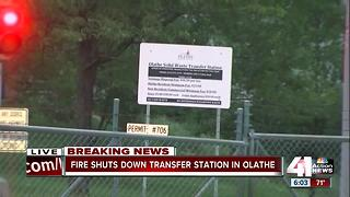 Fire shuts down transfer station in Olathe - Video