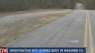 Wagoner County Burned Body Investigation Continues - Video