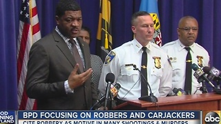Baltimore Police to target robberies and carjackings - Video