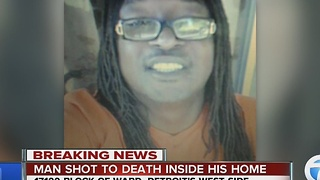 Man shot, killed inside his Detroit home - Video