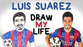 DRAW MY LIFE with Luis Suárez! - Video
