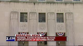 Federal judge blocks deportation of detained Iraqis