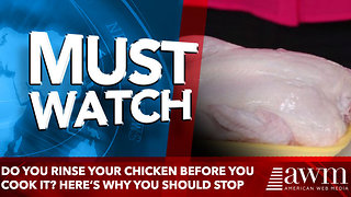 Do You Rinse Your Chicken Before You Cook It? Here's Why You Should Stop - Video
