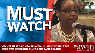 On Her First Day, New Principal Suspended Half The Students At School All For The Same Reason - Video