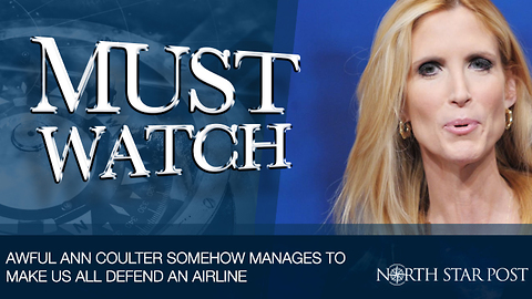 Awful Ann Coulter Somehow Manages To Inspire People To Defend Delta Airlines