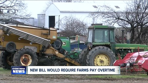 New bill would require farms pay overtime