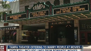 Tampa theater offering to marry people at movies - Video