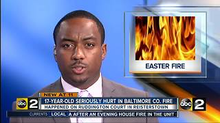 17-year-old seriously hurt in Baltimore County Fire - Video