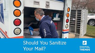 Should You Sanitize Your Mail?