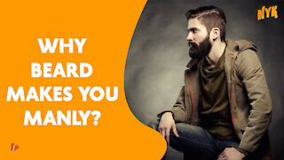 Why Men Should Have a Beard?