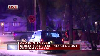Detroit police officer hurt in crash on city's east side - Video