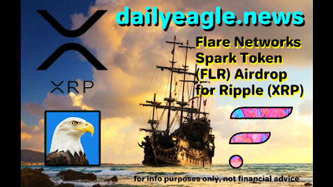 """CRYPTO Alert: upcoming Ripple XRP - Flare (FLR) """"Spark Airdrop (Dec. 12th 2020)"""