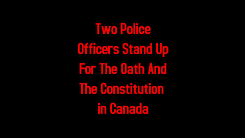 Two Police Officers Stand Up For The Oath And The Constitution 5-4-2021