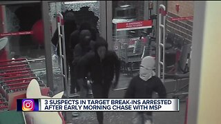 3 suspects in Target break-ins arrested after early morning chase with MSP