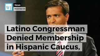 Latino Congressman Denied Membership in Hispanic Caucus, the Reason Why is Surprising - Video