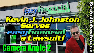easyfinancial SERVED a LAWSUIT For Breaking COVID-19 Law! Kevin J. Johnston Serves Them! CAMERA 2