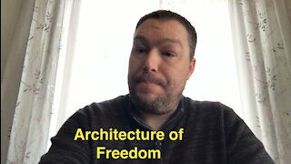 Architecture of Freedom - Episode 037