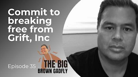 Commit to breaking free from Grift, Inc   Pro-Fraud Christians (Part 3)