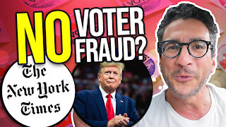 New York Times Denies Voter Fraud - While Admitting it Exists - Viva Frei Vlawg