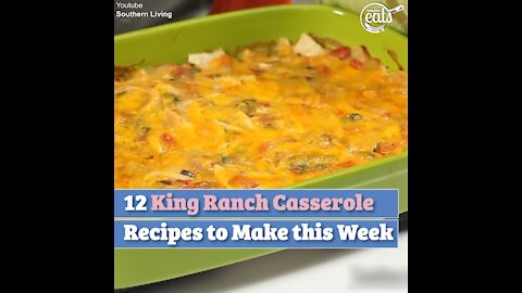12 King Ranch Casserole Recipes to Make this Week