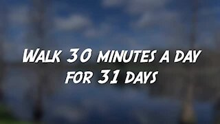 Walking Club Challenge: 30 minutes a day for 31 days