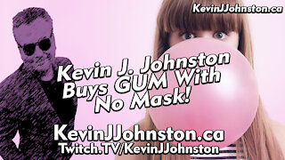 Kevin J Johnston Buys Gum At Grocery Store with NO MASK