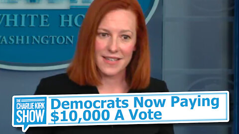 Democrats Now Paying $10,000 A Vote