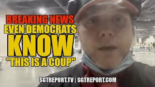 BREAKING NEWS: DEMOCRATS KNOW 'THIS IS A COUP!'