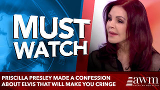Priscilla Presley made a confession about Elvis that will make you cringe - Video