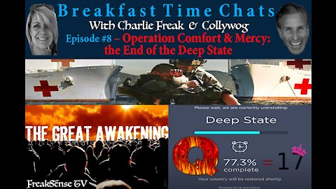 Breakfast Time Chat #8 ~ Operation Comfort and Mercy