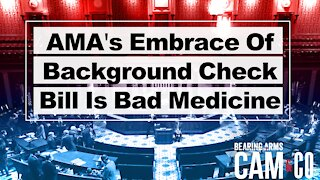 AMA's Embrace Of Background Check Bill Is Bad Medicine