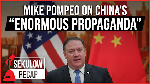 "Mike Pompeo: China Used ""Enormous Propaganda"" to Blame America for COVID-19"