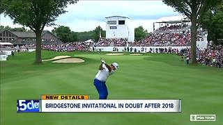Future of Akron's Bridgestone Invitational in doubt after 2018 as PGA considers options - Video