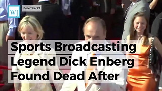Sports Broadcasting Legend Dick Enberg Found Dead After Suspected Heart Attack