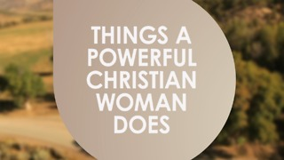 Things that a single christian woman can do alone