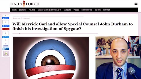 Biden and Garland must allow Special Counsel Durham to finish his investigation of Spygate