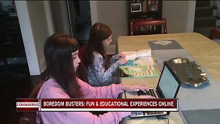 Boredom busters: Fun and educational experiences online