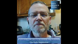 20201127 Trust the Science - The Daily Summation