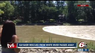 Fishers kayaker rescued from White River has died - Video
