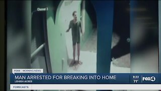 Man arrested after breaking into home
