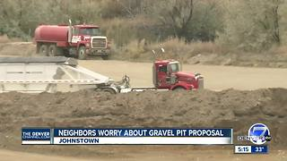 Neighbors worry over Johnstown gravel pit proposal - Video