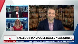 Facebook Bans Police Owned News Outlet