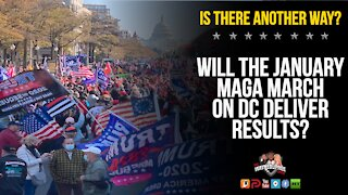 Will A January 2021 MAGA March To DC Result In Major Change